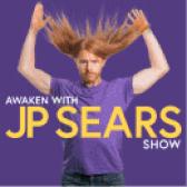 JP Sears - Awaken with JP Sears Show